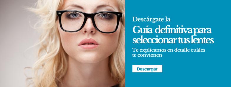 f9989c7789 Descárgate la Guía definitiva para seleccionar tus lentes